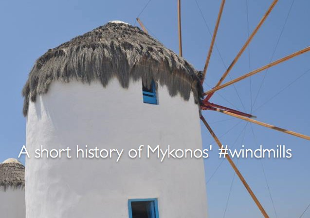 Gone with the wind: A short history of Mykonos' windmills